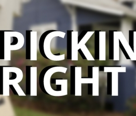 Picking the Right Home