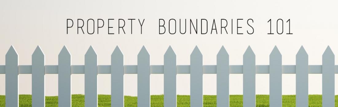 Property Boundaries 101