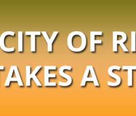 The City of Riverside Takes a Stand