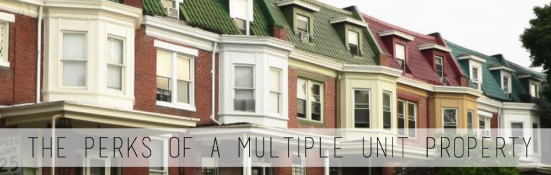 The Perks Of Investing in Multiple Unit Properties