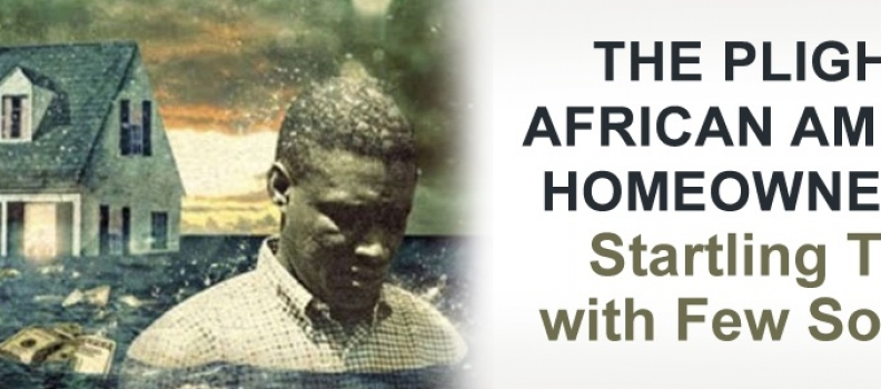 The Plight of African Americans: Startling Truths With Few Solutions