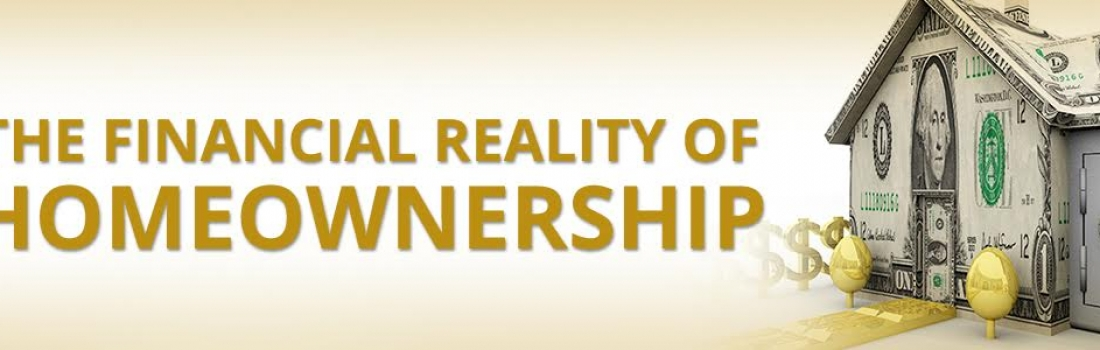 The Financial Reality of Homeownership